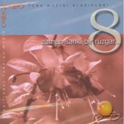 Ruşen Yılmaz: Zaman Sanki Bir Rüzgar 8 - CD