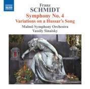 Vassily Sinaisky: Schmidt: Symphony No. 4 - Variations on a Hussar's Song - CD