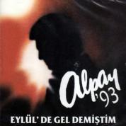 Alpay: Eylül'de Gel Demiştim - CD