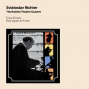 Sviatoslav Richter, The Bolshoi Theatre Quartet: César Franck: Piano Quintet In F Minor - CD