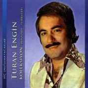 Turan Engin: Koleksiyon (Dostlara & Türküler) - CD