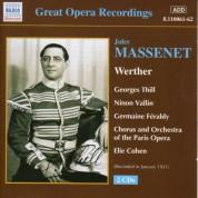 Massenet: Werther (Thill, Vallin) (1931) - CD
