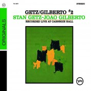Stan Getz, João Gilberto: Getz/Gilberto #2: Recorded Live at Carnegie Hall - CD