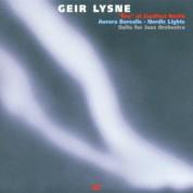 Geir Lysne Listening Ensemble: Aurora Borealis - Nordic Lights - CD