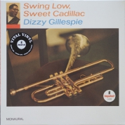 Dizzy Gillespie: Swing Low, Sweet Cadillac - Plak