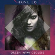 Tove Lo: Queen Of The Clouds - Plak