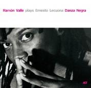 Ramón Valle: Danza Negra - Ramón Valle Plays Ernesto Lecuona - CD