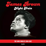 James Brown: Night Train The King Singles 1960-1962 - Plak
