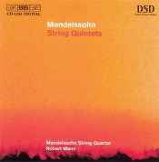 Robert Mann, Mendelssohn String Quartet: Mendelssohn - String Quintets - SACD