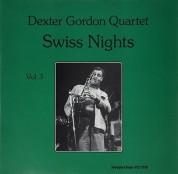 Dexter Gordon: Swiss Nights Vol. 3 - Plak