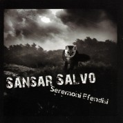 Sansar Salvo: Seremoni Efendisi - CD