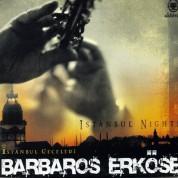 Barbaros Erköse: İstanbul Geceleri - CD