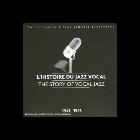 Çeşitli Sanatçılar: The Story of Vocal Jazz (1941-1953) - CD