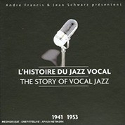Çeşitli Sanatçılar: The Story of Vocal Jazz (1941-1953) - CD