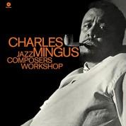 Charles Mingus: Jazz Composers Workshop - Plak