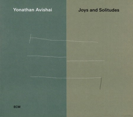 Yonathan Avishai: Joys And Solitudes - CD