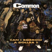Common: Can I Borrow A Dollar? - Plak