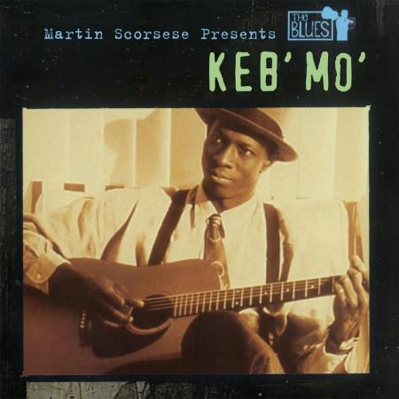 Keb' Mo': Martin Scorsese Presents The Blues - Plak