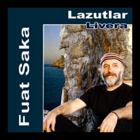 Fuat Saka: Lazutlar Livera - CD