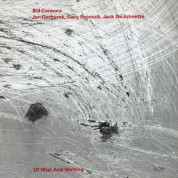 Bill Connors, Jan Garbarek, Gary Peacock, Jack DeJohnette: Of Mist And Melting - CD