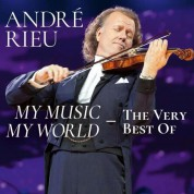 André Rieu: My Music - My World: The Very Best Of André Rieu - CD