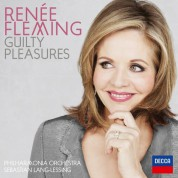 Philharmonia Orchestra, Sebastian Lang-Lessing: Renée Fleming - Guilty Pleasures - CD