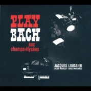 Jacques Loussier: Play Bach: Aux Champs-Elysees - CD
