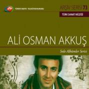 Ali Osman Akkuş: TRT Arşiv Serisi 73 - Solo Albümler Serisi - CD