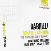 Concerto Palatino, Bruce Dickey, Charles Toet: Gabrieli: Sonate e Canzoni - CD