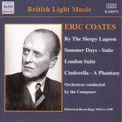 Eric Coates: Coates, E.: By the Sleepy Lagoon (Coates) (1926-1940) - CD