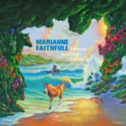Marianne Faithfull: Horses and High Heels - CD