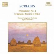 Scriabin: Symphony No. 2 / Symphonic Poem in D Minor - CD