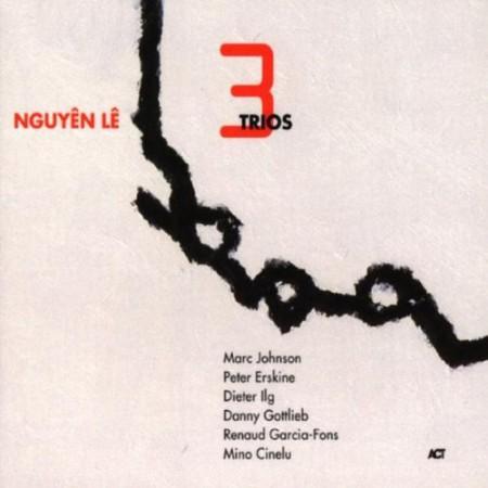 Nguyên Lê: Three Trios - CD