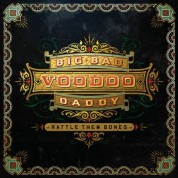 Big Bad Voodoo Daddy: Rattle Them Bones - CD