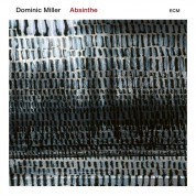 Dominic Miller: Absinthe - CD