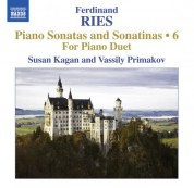 Susan Kagan, Vassily Primakov: Ries: Complete Piano Sonatas & Sonatinas, Vol. 6 - CD