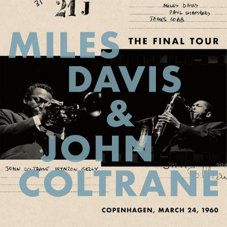 Miles Davis, John Coltrane: The Final Tour - Plak
