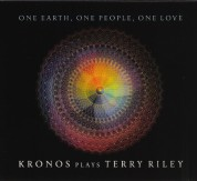 Kronos Quartet: One Earth, One People, One Love - Kronos Plays Terry Riley - CD