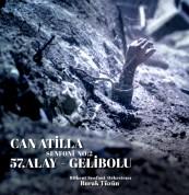 """Can Atilla, Bilkent Senfoni Orkestrası, Burak Tüzün: Atilla: Symphony No. 2, """"Gallipoli - The 57th Regiment"""" - Plak"""