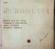Maria Pia De Vito, Francois Couturier, Anja Lechner, Michele Rabbia: Il Pergolese - CD