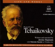 Life and Works: Tchaikovsky - CD