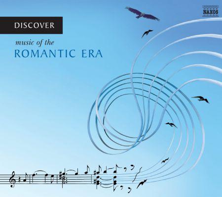 Çeşitli Sanatçılar: Discover Music of the Romantic Era - CD