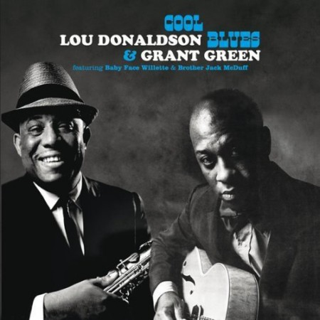 Lou Donaldson: Grant Green - Cool Blues - CD