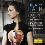 Hilary Hahn, Royal Liverpool Philharmonic Orchestra, Vasily Petrenko: Tchaikovsky/ Higdon: Violin Concertos - CD