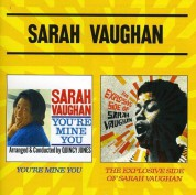 Sarah Vaughan: You're Mine You + The Explosive Side Of Sarah Vaughan - CD