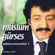 Müslüm Gürses: Açık Hava Konserleri 1 - CD