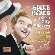 Jones, Spike: Spiking The Classics (1945-1950) - CD