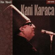 Kani Karaca: Dini Musiki - CD