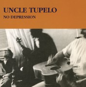 Uncle Tupelo: No Depression - Plak
