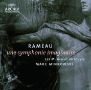 Les Musiciens du Louvre, Marc Minkowski: Rameau: Symphonie Imaginaire - CD